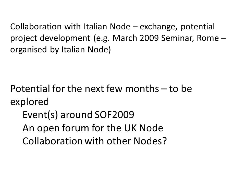 Collaboration with Italian Node – exchange, potential project development (e.g.
