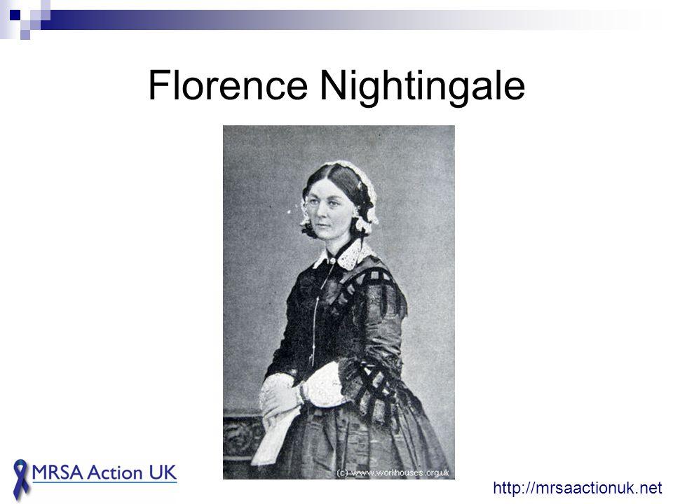 Florence Nightingale http://mrsaactionuk.net