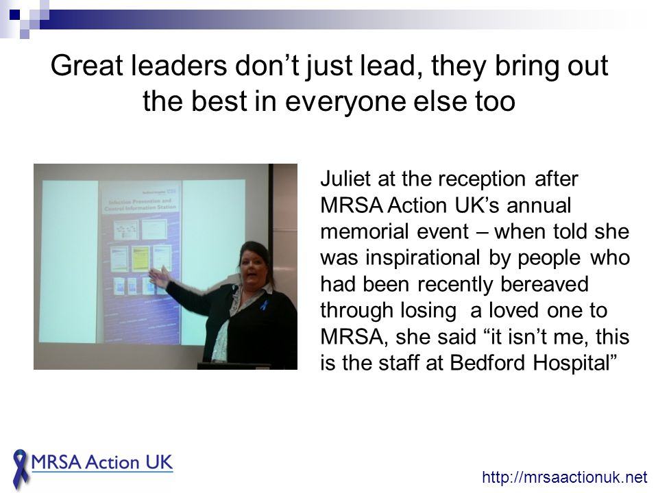 Great leaders don't just lead, they bring out the best in everyone else too http://mrsaactionuk.net Juliet at the reception after MRSA Action UK's ann