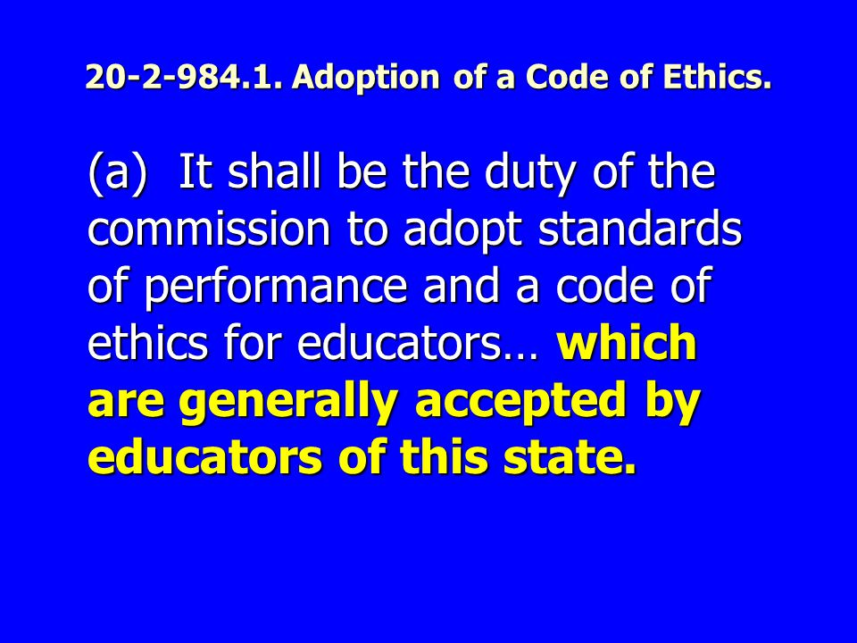 20-2-984.1.Adoption of a Code of Ethics.