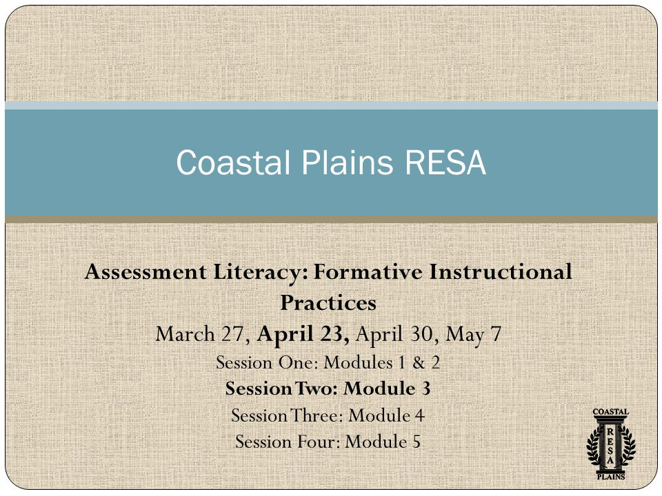 Steps for Collecting Accurate Formative Evidence of Learning Coastal Plains RESA 2013-14 12 1.
