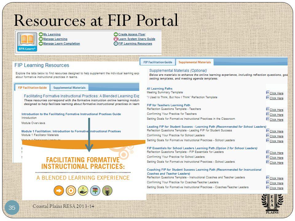 Coastal Plains RESA 2013-14 35 Resources at FIP Portal