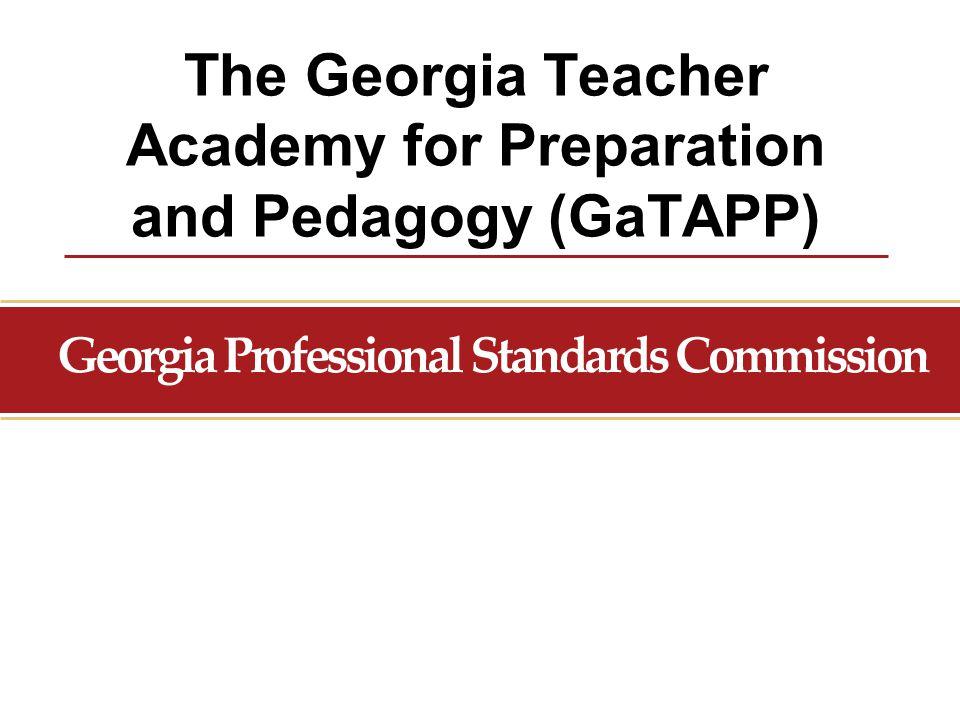 The Georgia Teacher Academy for Preparation and Pedagogy (GaTAPP)