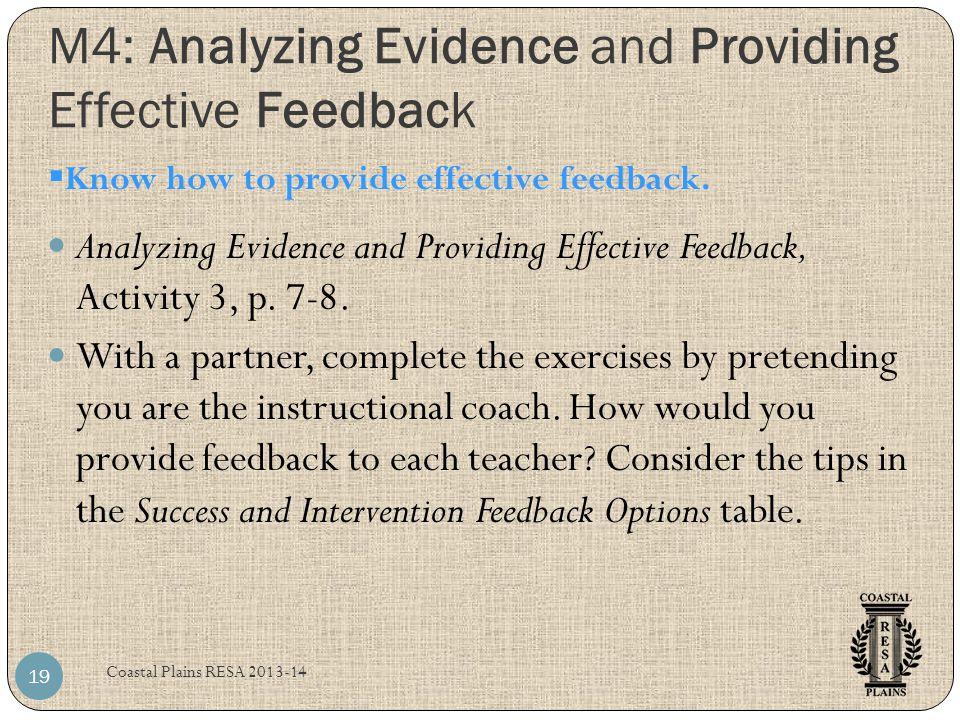 M4: Analyzing Evidence and Providing Effective Feedback Coastal Plains RESA 2013-14 19 Analyzing Evidence and Providing Effective Feedback, Activity 3