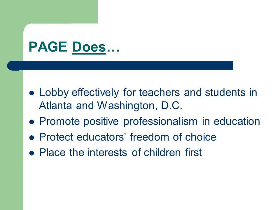 PAGE Does… Lobby effectively for teachers and students in Atlanta and Washington, D.C.