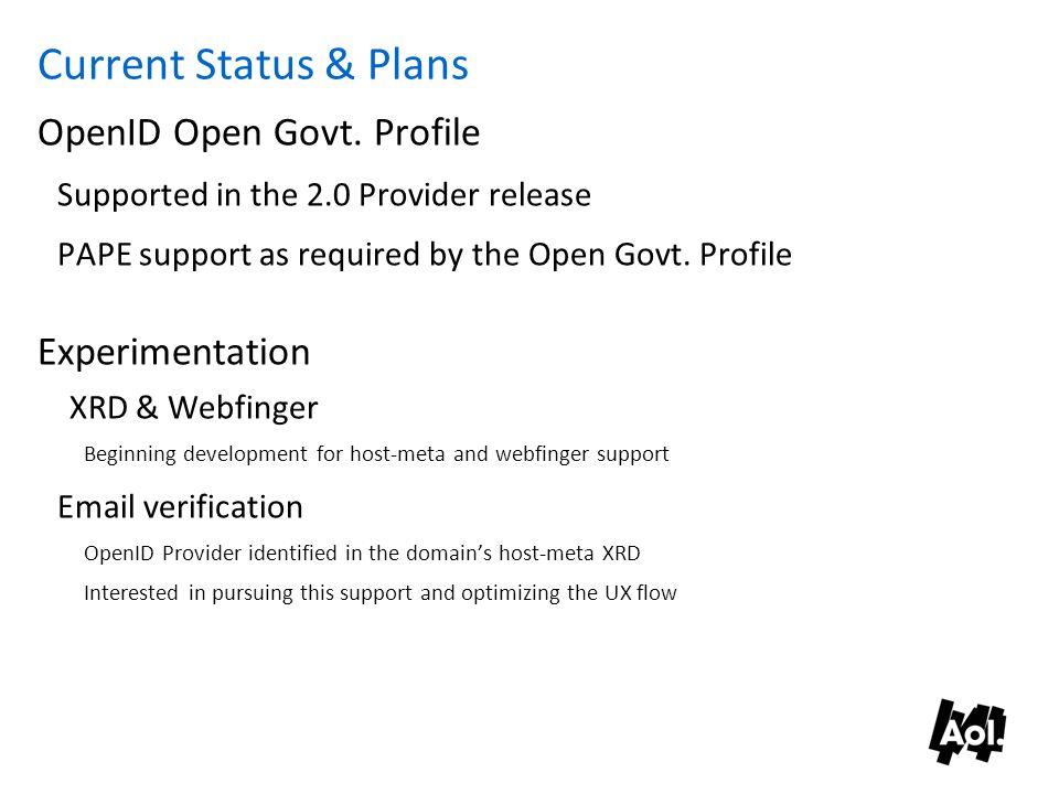 Current Status & Plans OpenID Open Govt.