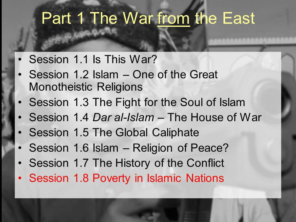 Part 1 The War from the East Session 1.1 Is This War.