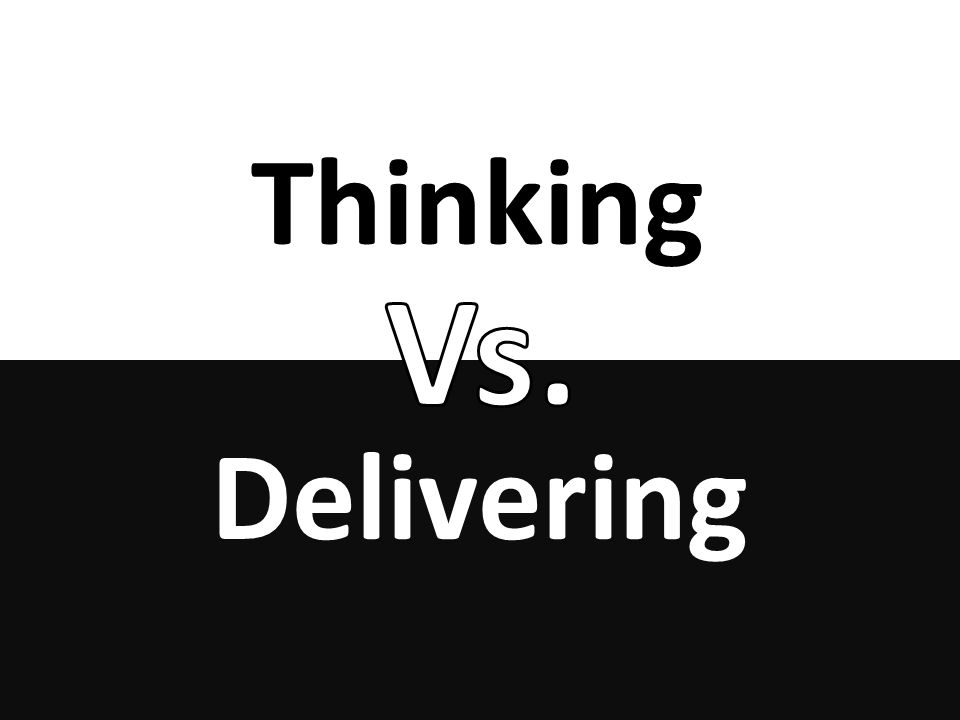 Thinking Delivering