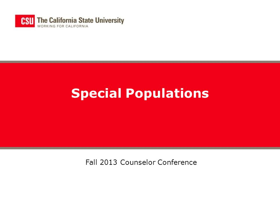 Special Populations Fall 2013 Counselor Conference