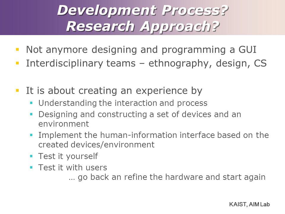 KAIST, AIM Lab Development Process.Research Approach.
