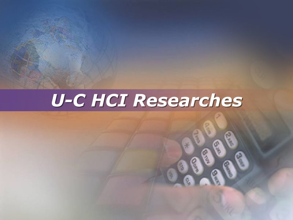 U-C HCI Researches