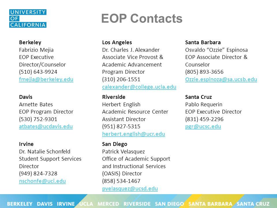 EOP Contacts Berkeley Fabrizio Mejia EOP Executive Director/Counselor (510) 643-9924 fmejia@berkeley.edu Los Angeles Dr.