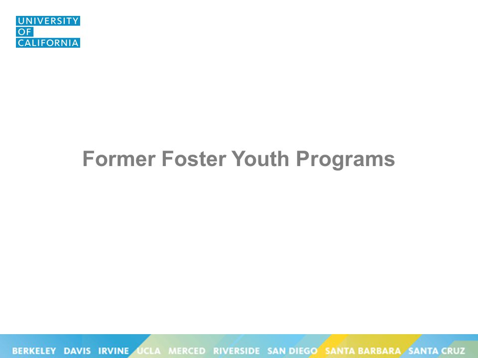 Former Foster Youth Programs