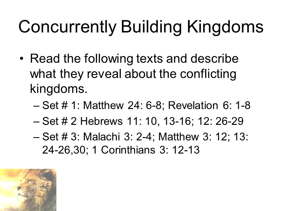Concurrently Building Kingdoms Read the following texts and describe what they reveal about the conflicting kingdoms.