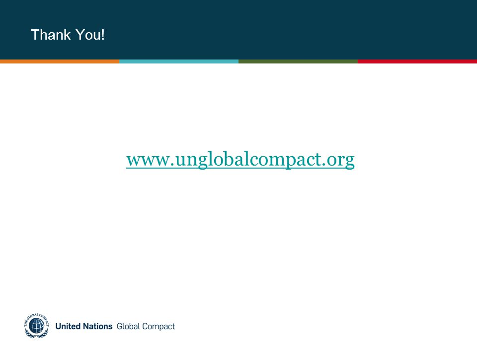 Thank You! www.unglobalcompact.org