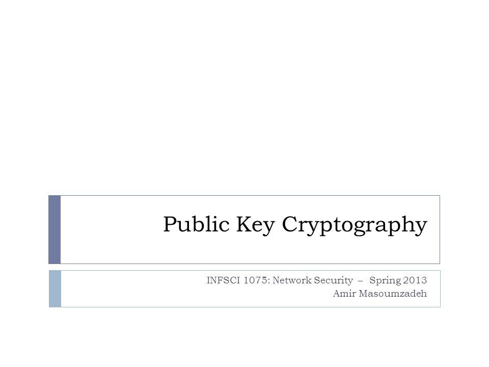 What we have looked at so far 2 CRYPTOLOGY CRYPTOGRAPHYCRYPTANALYSIS Private Key (Secret Key) Public Key Block CipherStream CipherInteger Factorization Discrete Logarithm