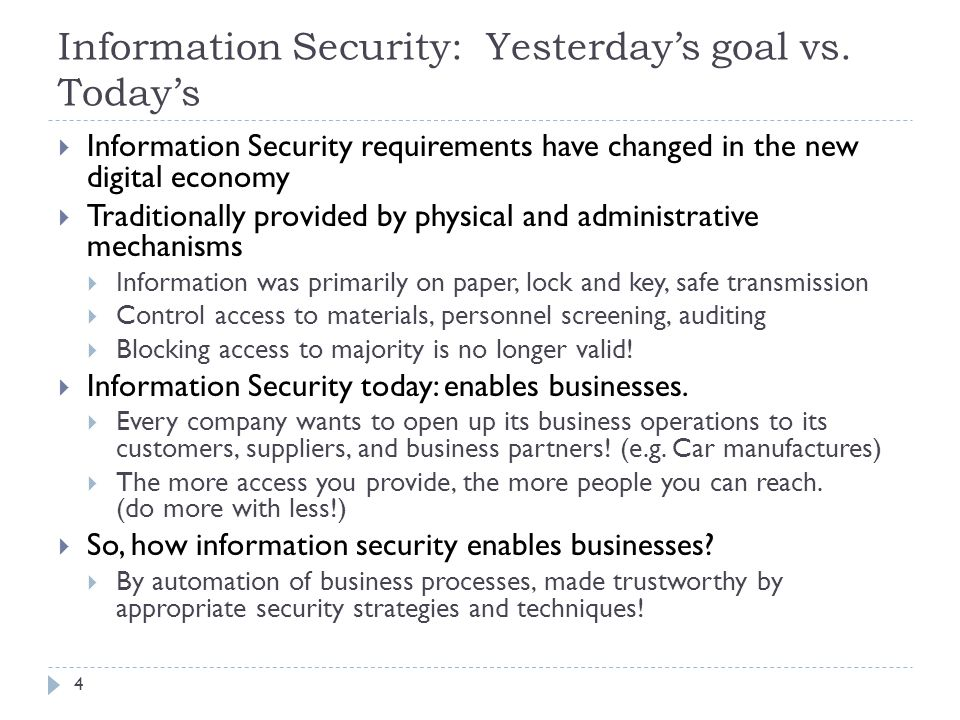 Information Security: Yesterday's goal vs.