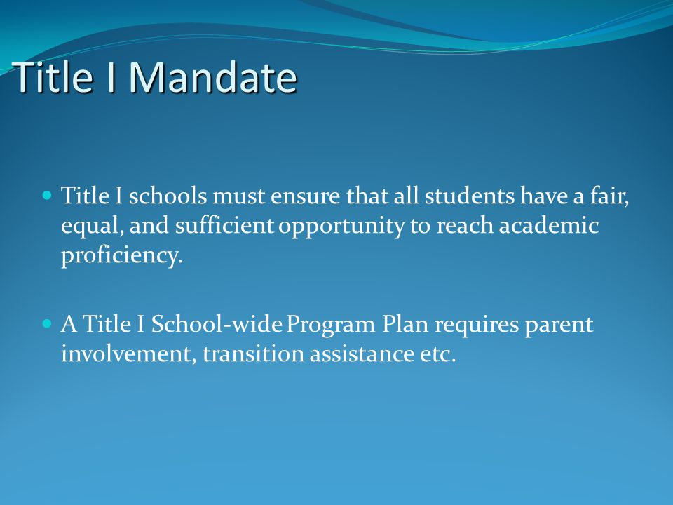 Purpose of the Transition Program Encourage parental involvement at school and at home.