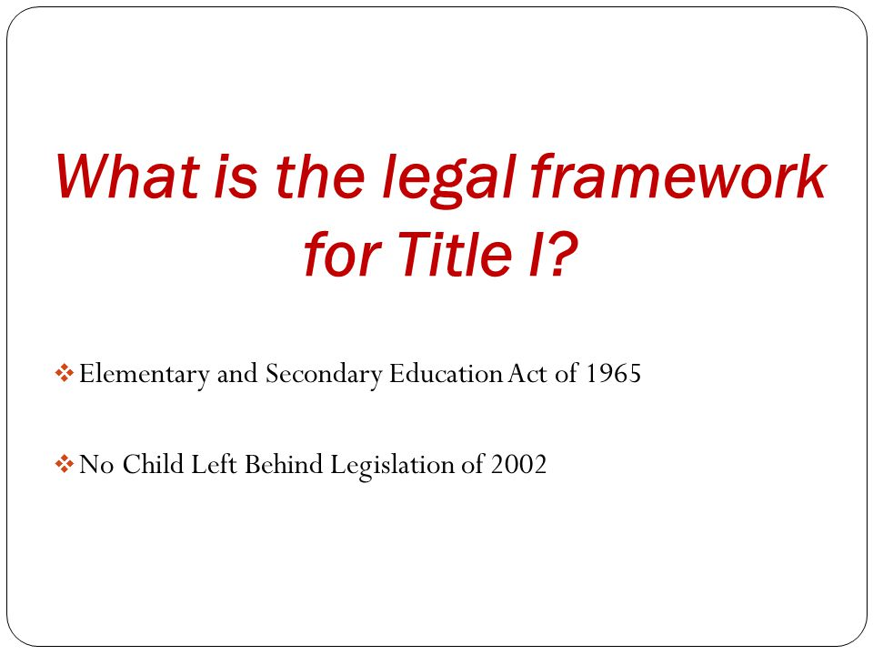 What is the legal framework for Title I.