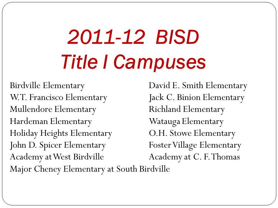 2011-12 BISD Title I Campuses Birdville ElementaryDavid E.
