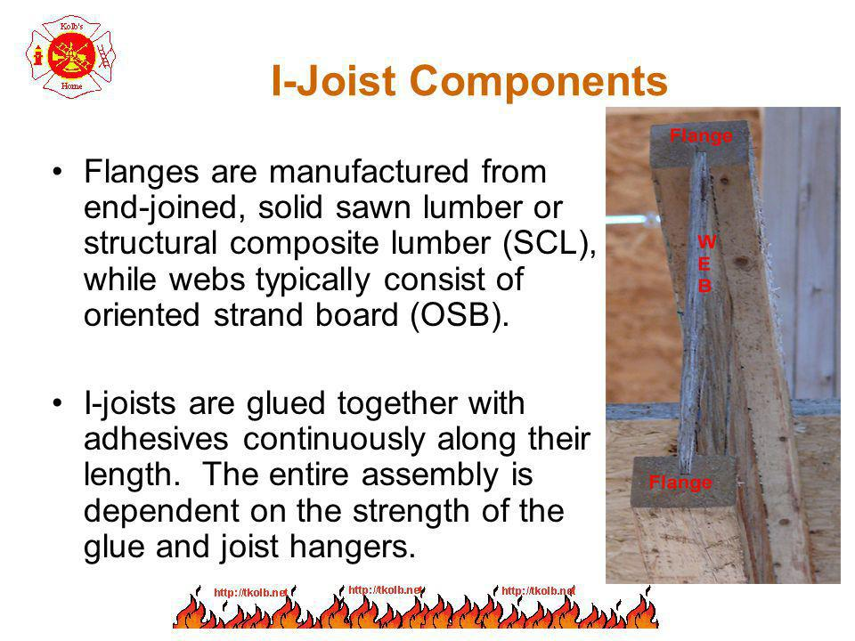 I-Joist Components Flanges are manufactured from end-joined, solid sawn lumber or structural composite lumber (SCL), while webs typically consist of o