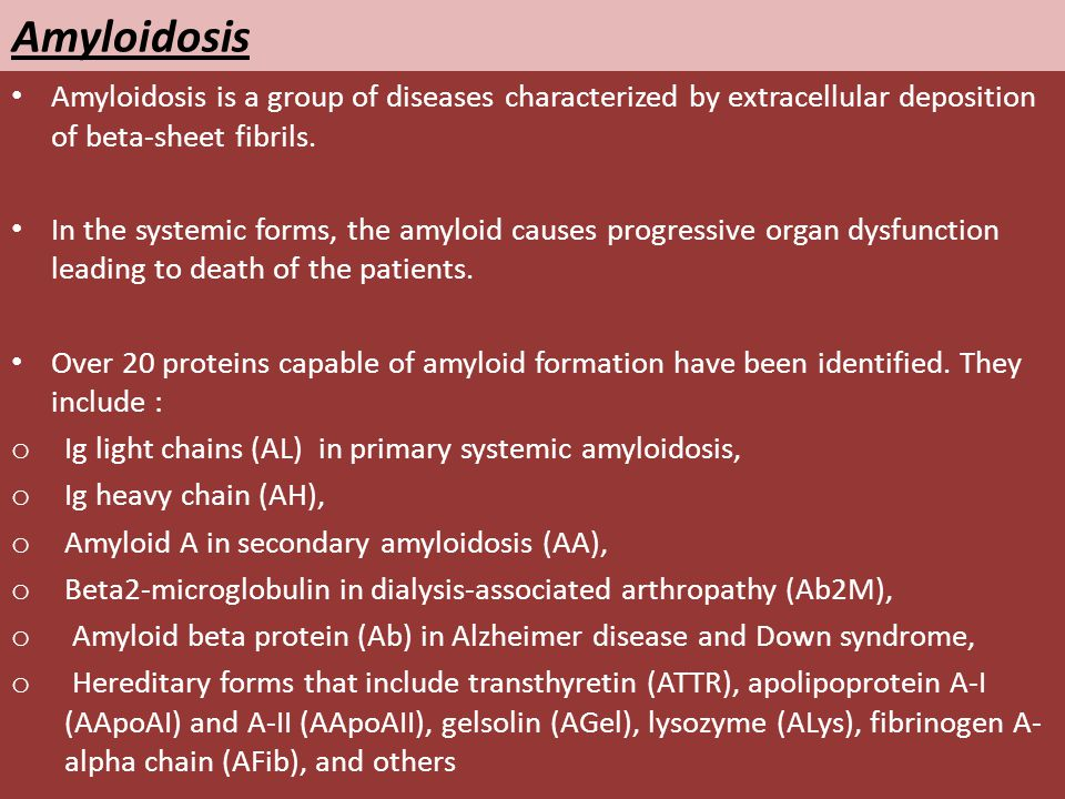 Amyloidosis Amyloidosis is a group of diseases characterized by extracellular deposition of beta-sheet fibrils.