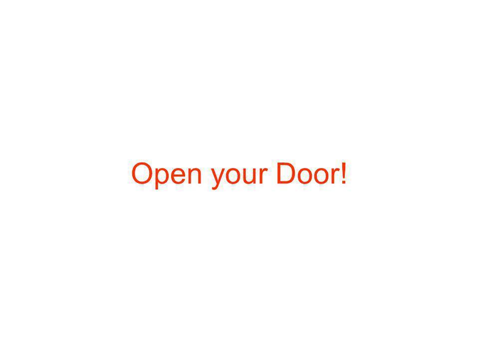 Open your Door!