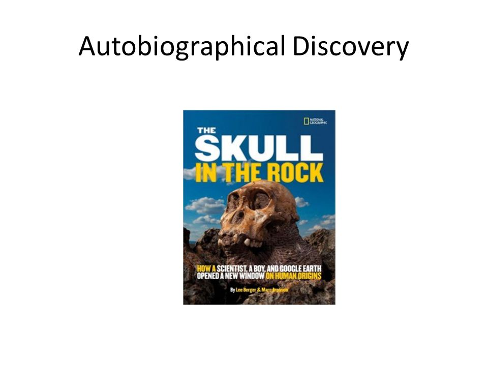 Autobiographical Discovery
