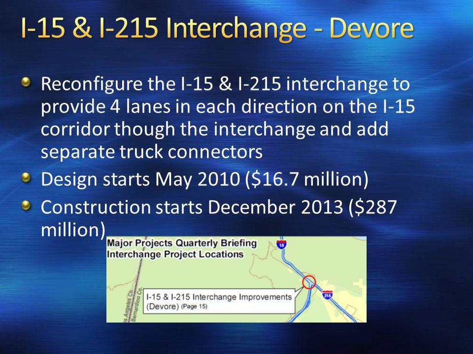 Reconfigure the I-15 & I-215 interchange to provide 4 lanes in each direction on the I-15 corridor though the interchange and add separate truck conne