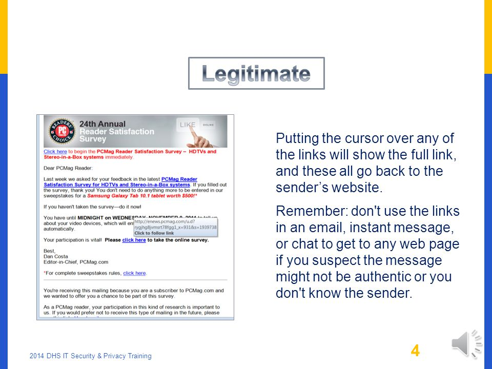 LEGITIMATE OR PHISHING. 2014 DHS IT Security & Privacy Training 3 Which answer.