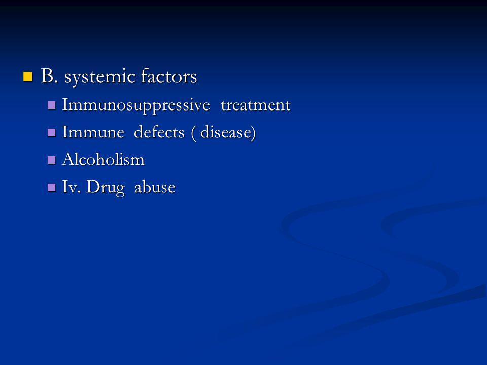 B.systemic factors B.