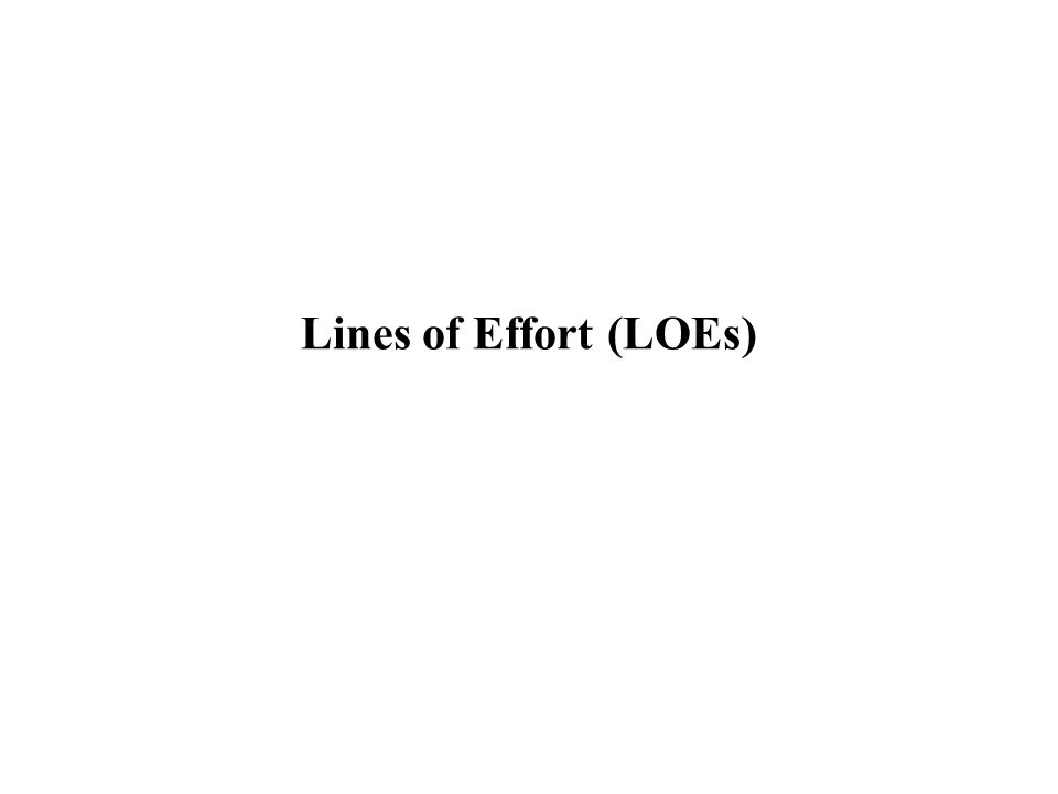 Lines of Effort (LOEs)