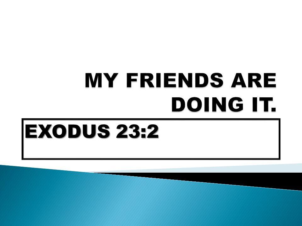 EXODUS 23:2