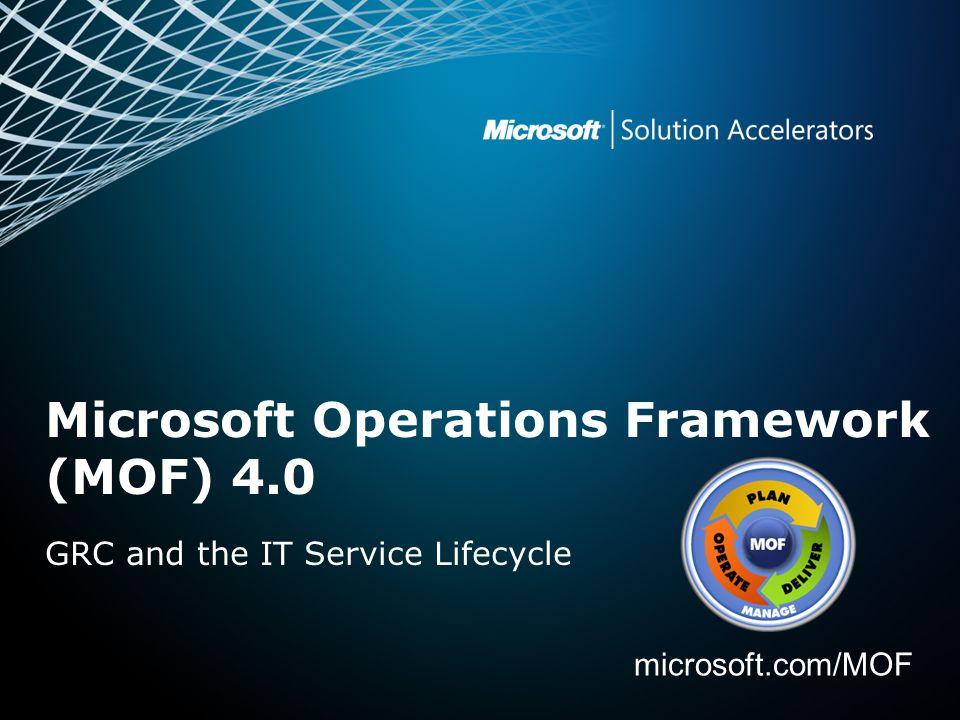 Microsoft Operations Framework (MOF) 4.0 microsoft.com/MOF