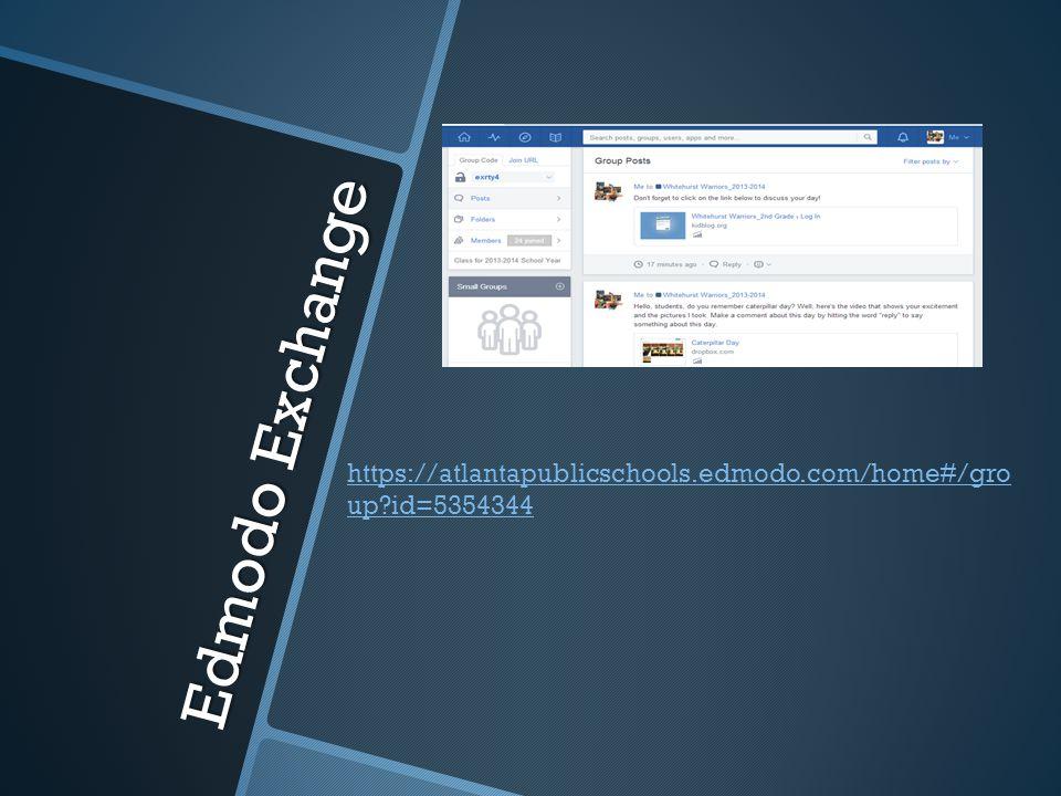 Edmodo Exchange https://atlantapublicschools.edmodo.com/home#/gro up?id=5354344