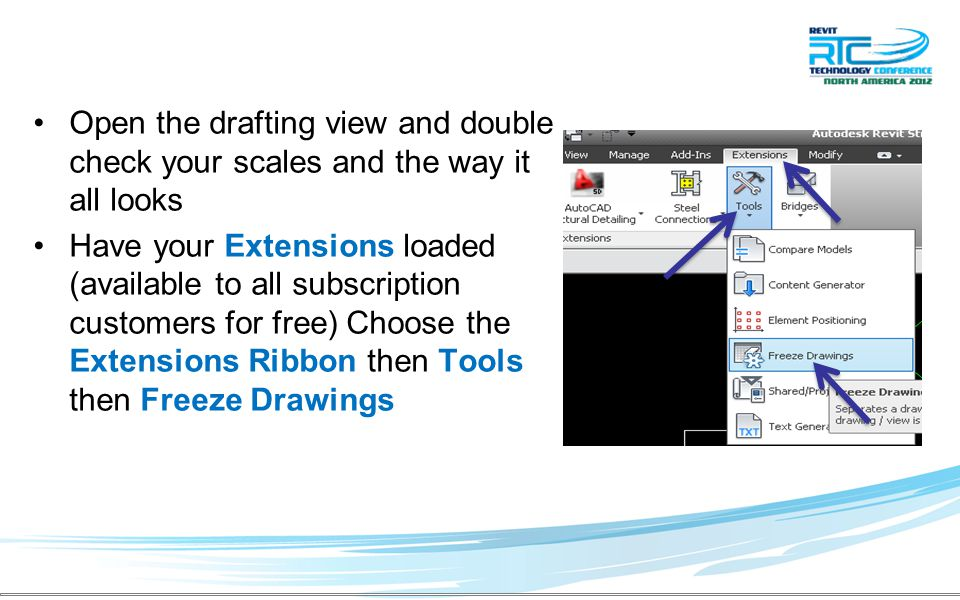 Open the drafting view and double check your scales and the way it all looks Have your Extensions loaded (available to all subscription customers for free) Choose the Extensions Ribbon then Tools then Freeze Drawings