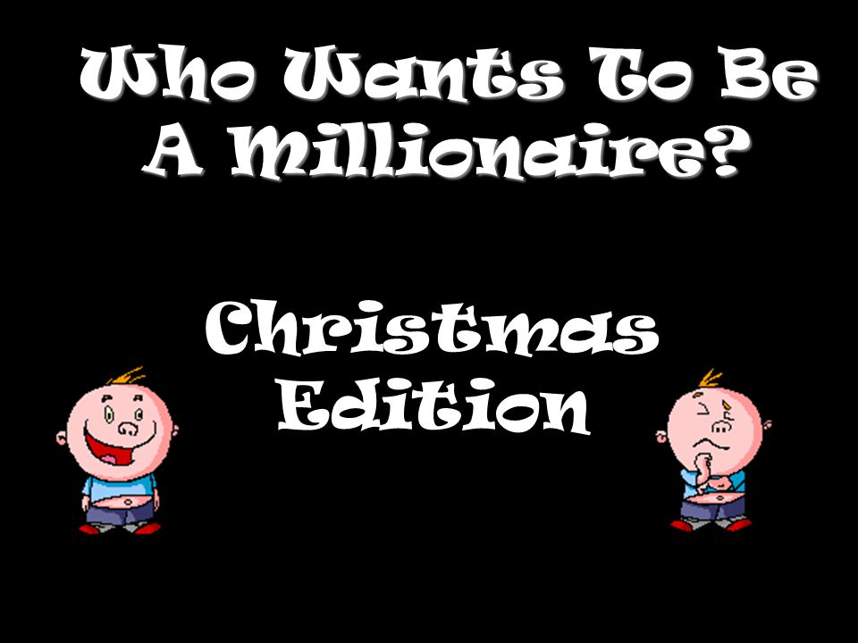 Who Wants To Be A Millionaire? Christmas Edition