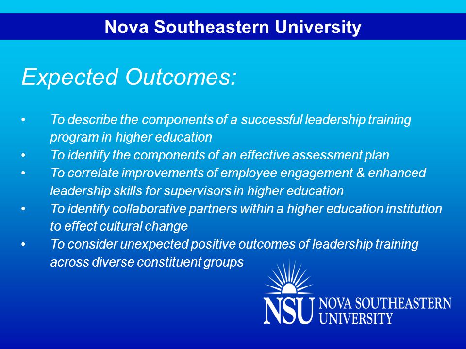 NOVA SOUTHEASTERN UNIVERSITY 18 centers, colleges and schools and 16 administrative units