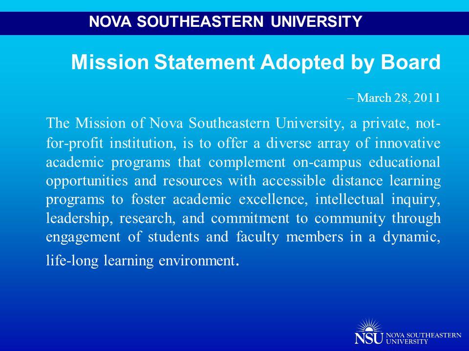 NOVA SOUTHEASTERN UNIVERSITY Communication presents a general opportunity at NSU.