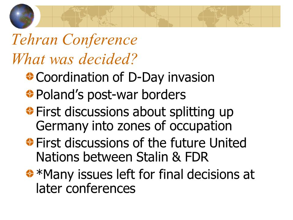 Tehran Conference Purpose of Meeting.