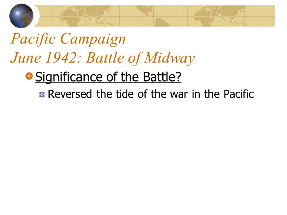 Pacific Campaign June 1942: Battle of Midway What Happened.
