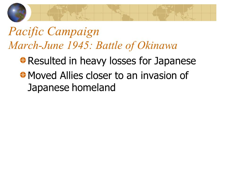 Pacific Campaign Feb.-March 1945: Battle of Iwo Jima  U.S.