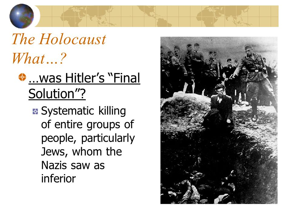 The Holocaust What….…happened on the night of November 9, 1938.