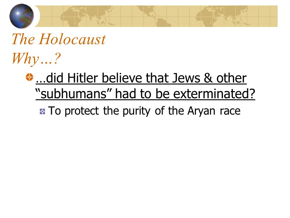 The Holocaust Where…? …were the concentration camps? Mainly in Germany & Poland