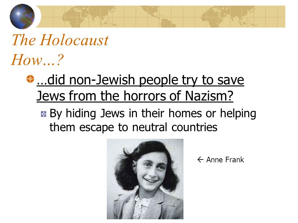 The Holocaust When…? …did the final stage of the Final Solution begin? Early 1942