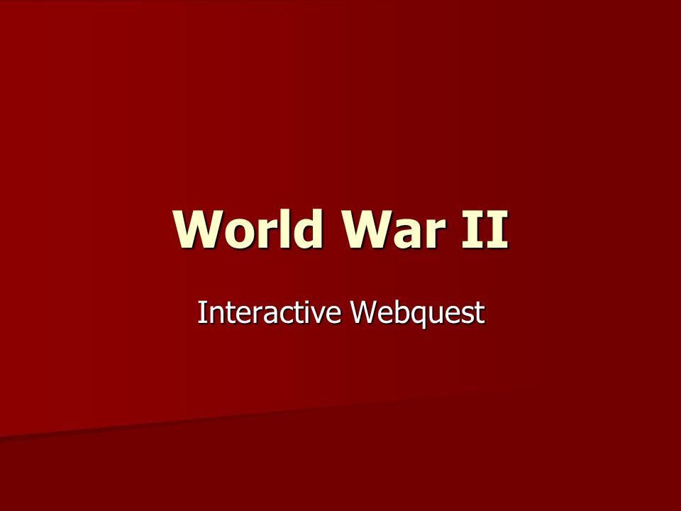 World War II Interactive Webquest