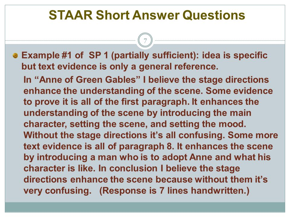 """STAAR Short Answer Questions 7 Example #1 of SP 1 (partially sufficient): idea is specific but text evidence is only a general reference. In """"Anne of"""