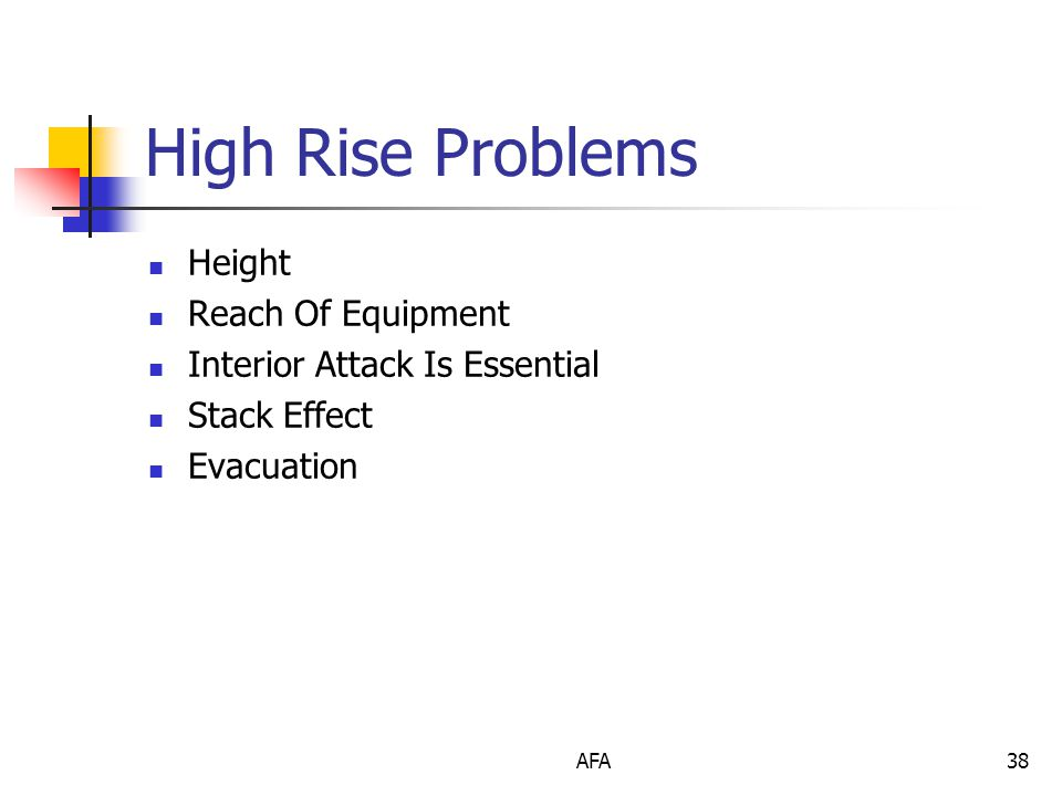 AFA38 High Rise Problems Height Reach Of Equipment Interior Attack Is Essential Stack Effect Evacuation
