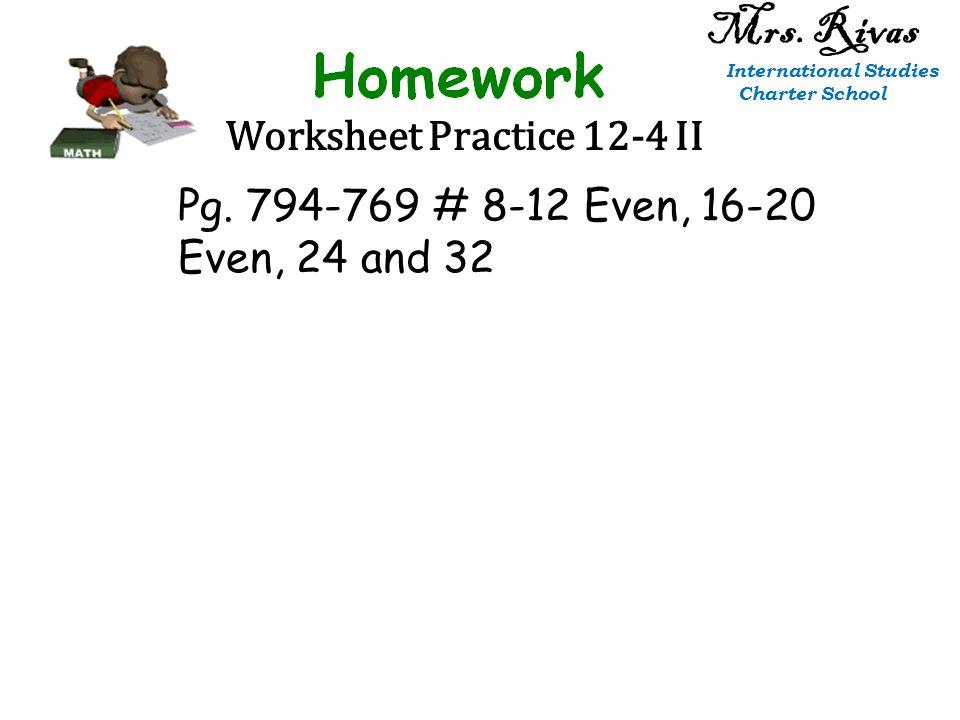 Worksheet Practice 12-4 II Mrs. Rivas International Studies Charter School Pg.
