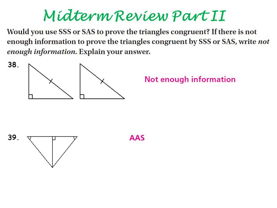 Midterm Review Part II 38. 39.